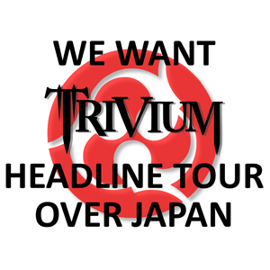 We Want Trivium Headline Over Japan